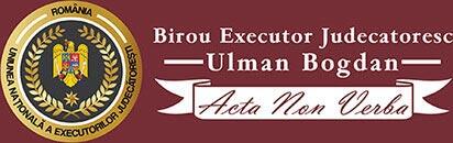 Birou Executor Judecatoresc Bucuresti – Ulman Bogdan
